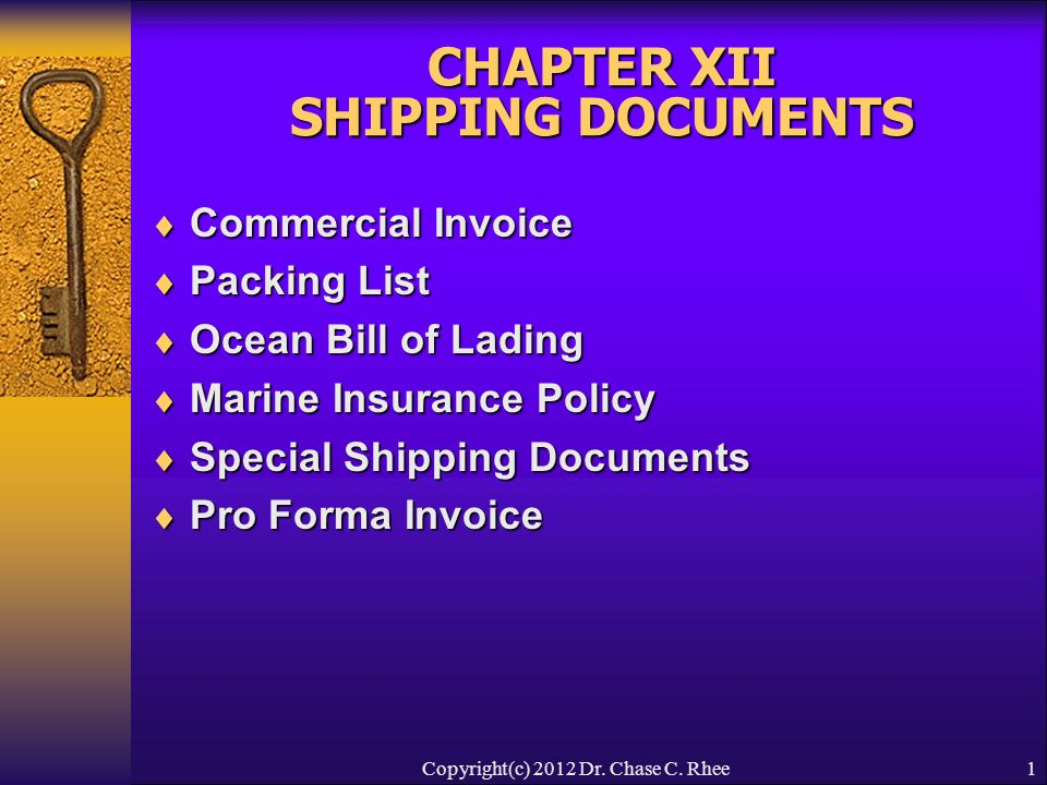 CHAPTER XII SHIPPING DOCUMENTS Commercial Invoice Packing - Invoice ocean