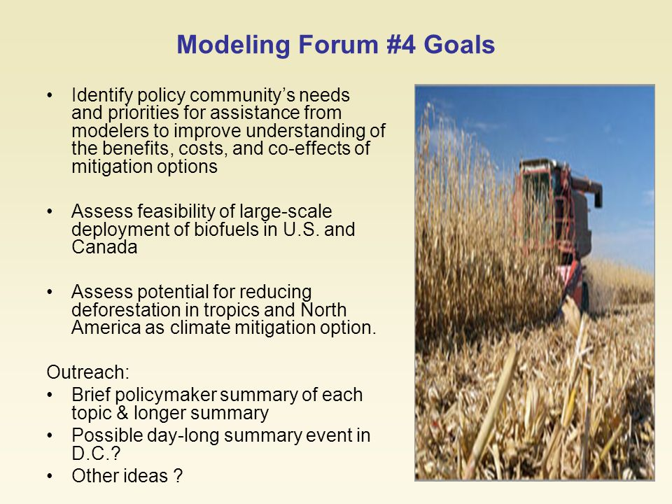 1 Forestry and Agriculture Greenhouse Gas Modeling Forum, Workshop