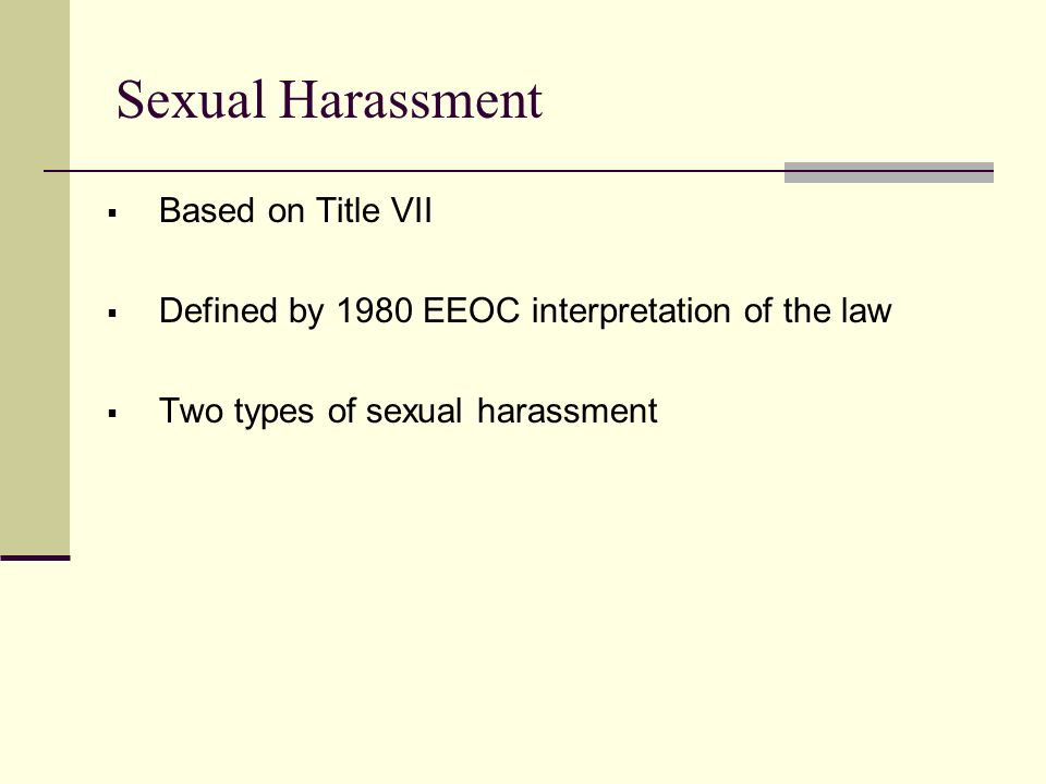2 legal types of sexual harassment
