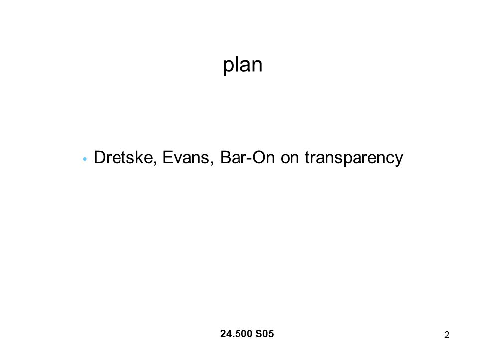 2 plan Dretske, Evans, Bar-On on transparency