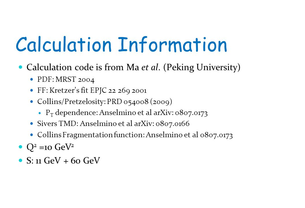Calculation Information Calculation code is from Ma et al.