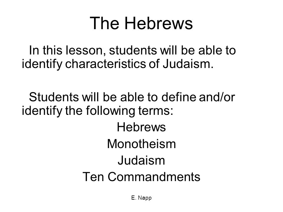 E Napp The Hebrews In This Lesson Students Will Be Able To