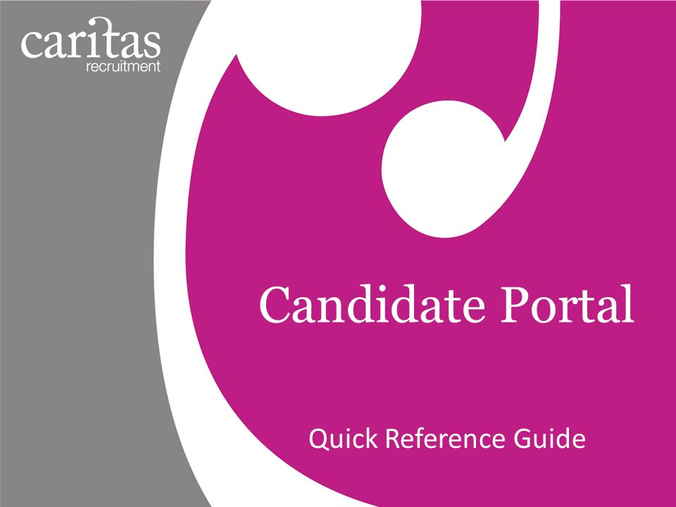 Candidate Portal Quick Reference Guide