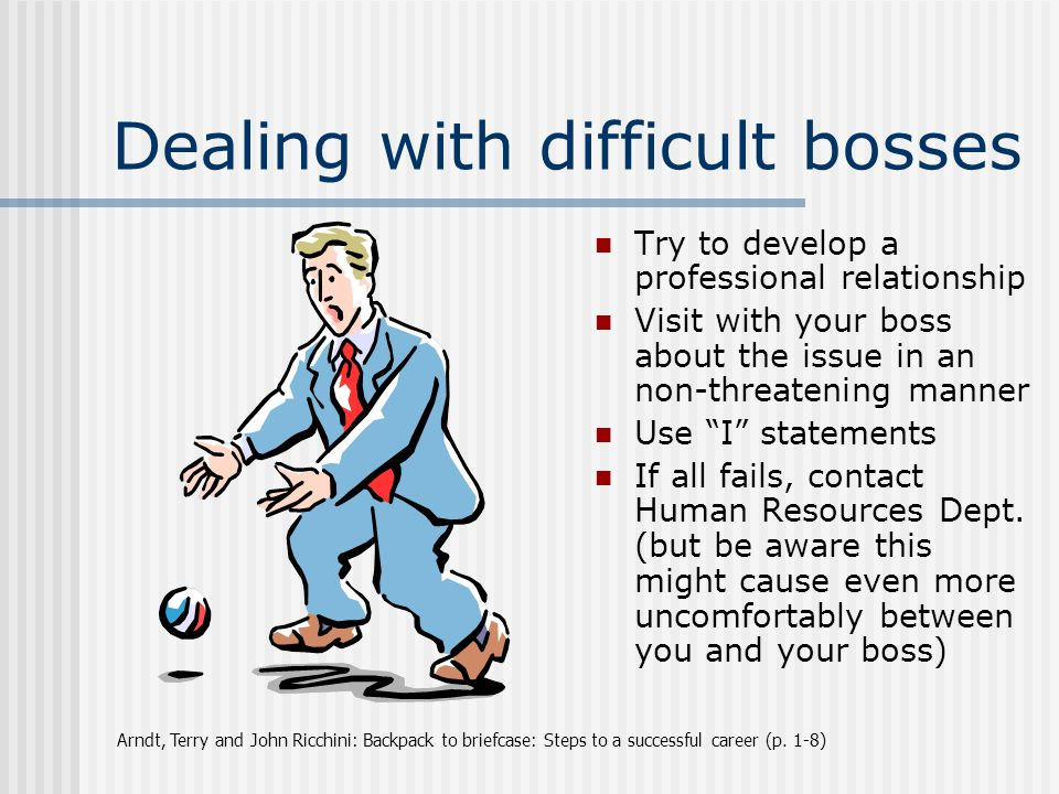 Dealing with the boss