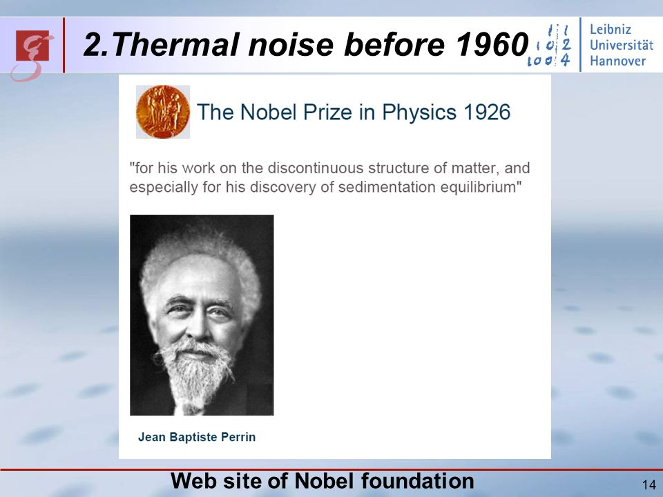 14 2.Thermal noise before 1960 Web site of Nobel foundation