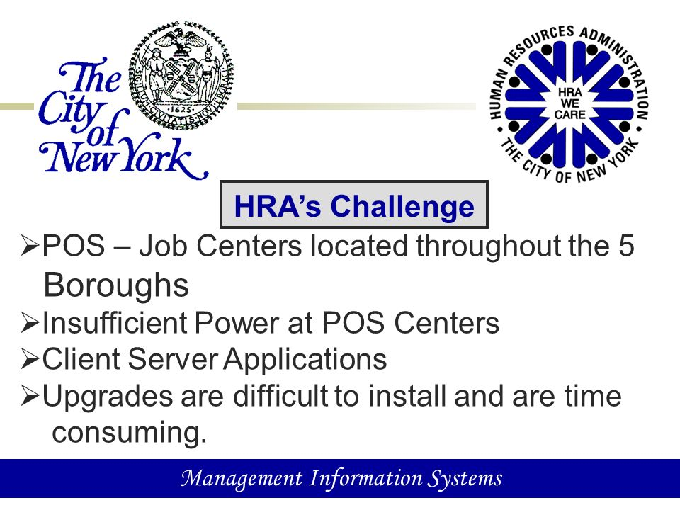 1 Management Information Systems NYC Human Resources Administration
