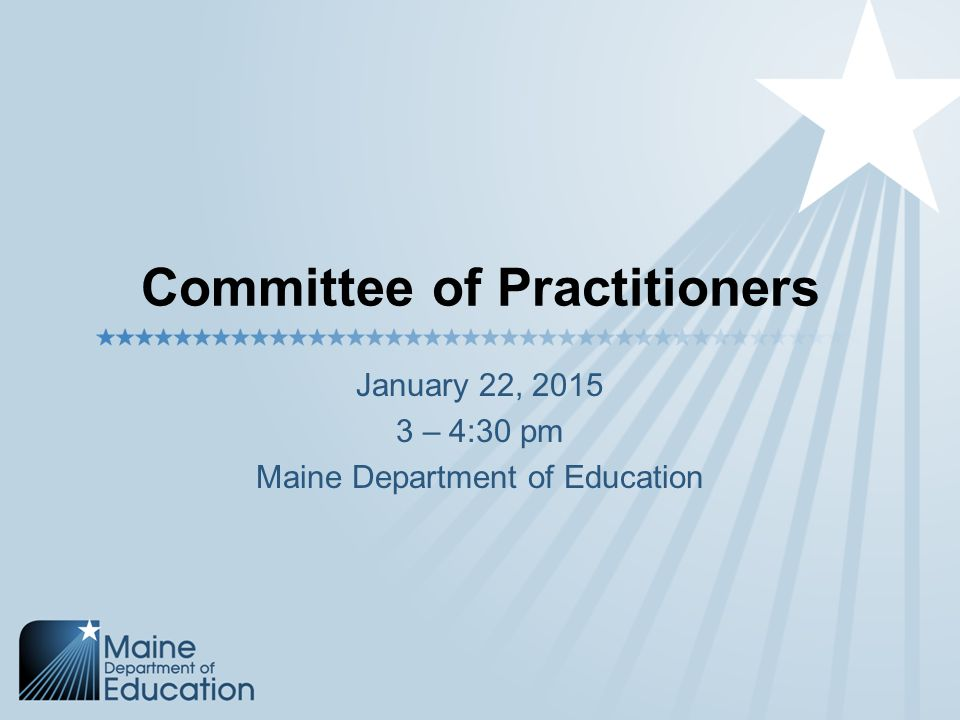 Committee Of Practitioners January 22 430 Pm Maine Department Of