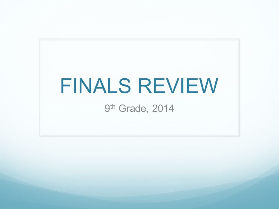FINALS REVIEW 9 th Grade, Overview Part I: Literary Terms10 points