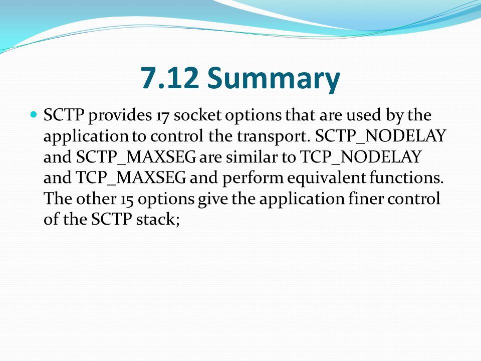 7 9 TCP Socket Options 7 10 SCTP Socket Options 7 11 fcntl Function
