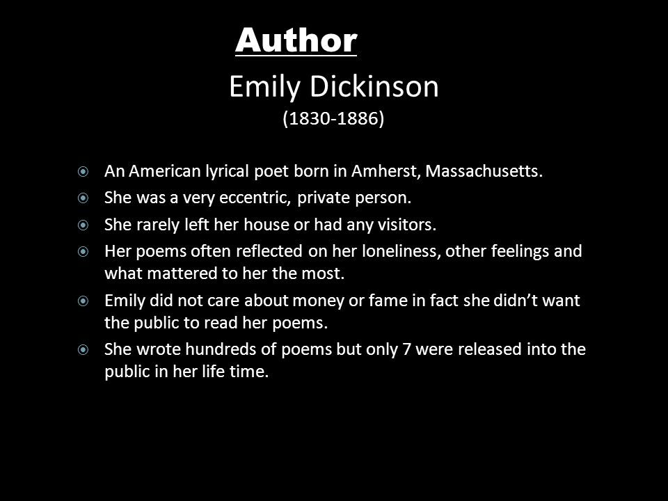 treatment of death by emily dickinson Richard chase emily dickinson's poems on death are scattered in clusters through the two volumes which contain her poetic works drawn together in one of the several orders that suggest themselves, they constitute a small body of poems equal to the most distinguished lyric verse in english.