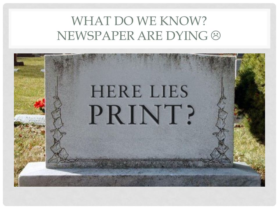 Print Journalism As We Know It Is Dying >> Who Is A Journalist Today How Is The Role Of A Journalist Changing