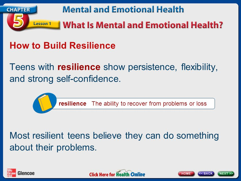 Developing Resilience In Teens And >> Chapter Five Lesson One Page 144 What Is Mental And Emotional