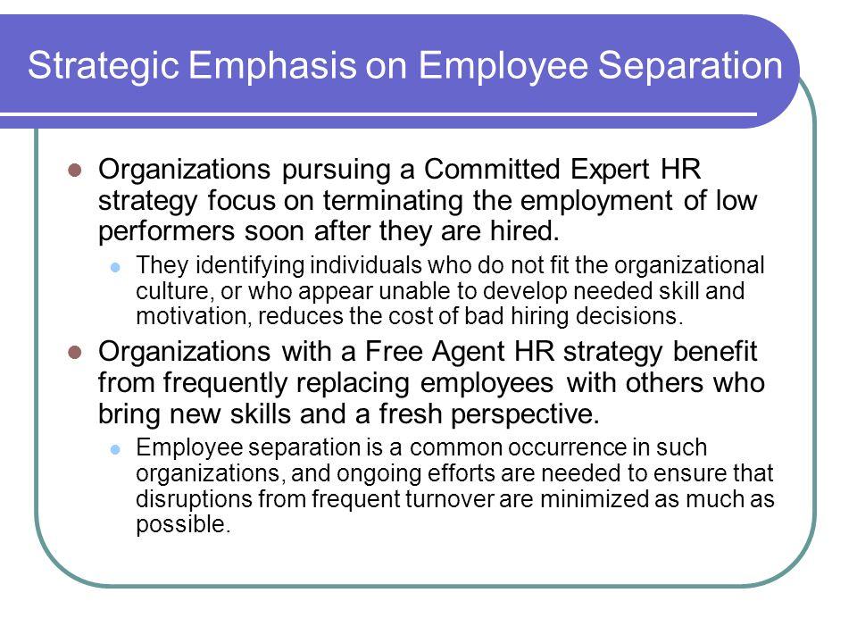 Managing Employee Retention and Separation  STRATEGIC