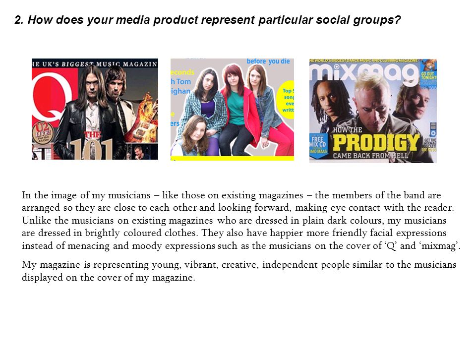 2. How does your media product represent particular social groups.