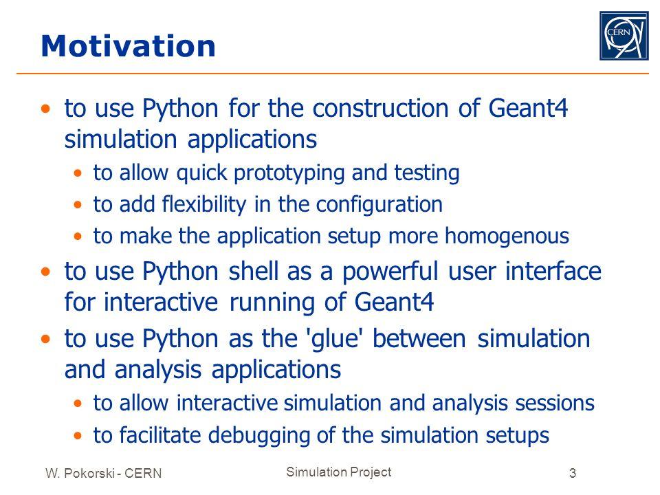 W  Pokorski - CERN Simulation Project1 Python binding for