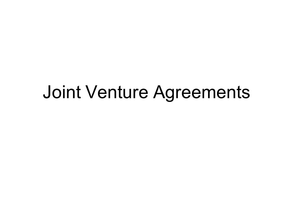 Joint Venture Agreements Joint Ventures Joint Venture Jv Two Or