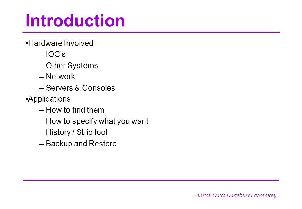 Adrian Oates Daresbury Laboratory ALICE Control System July