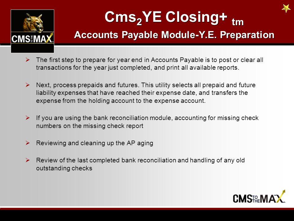 Cms 2 YE Closing+ tm Year end & Period end Preparation