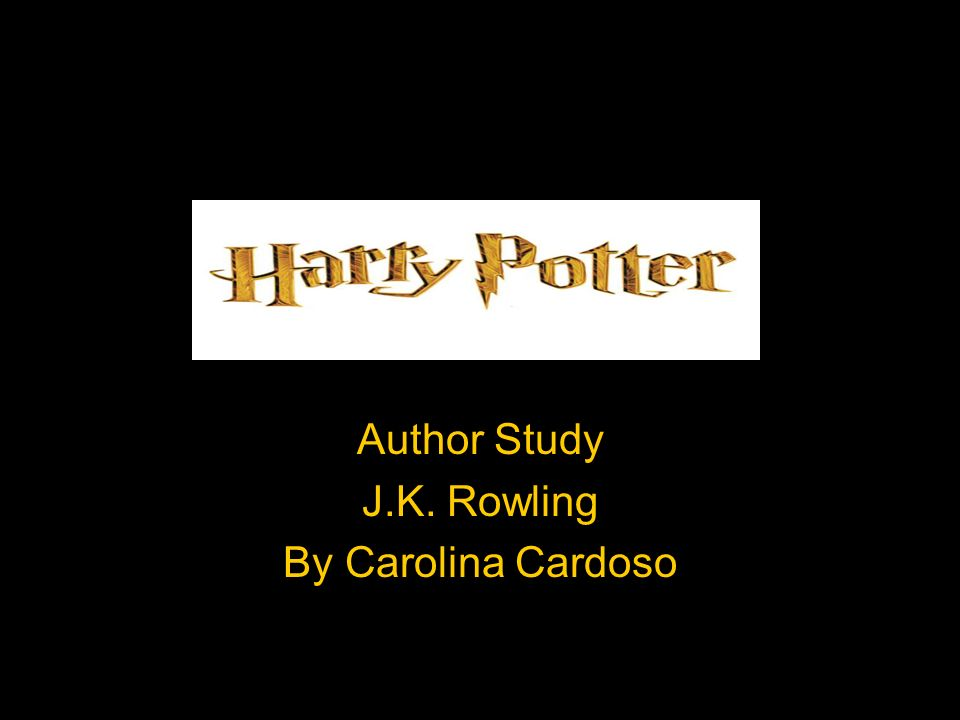 Author Study J K  Rowling By Carolina Cardoso  Selections