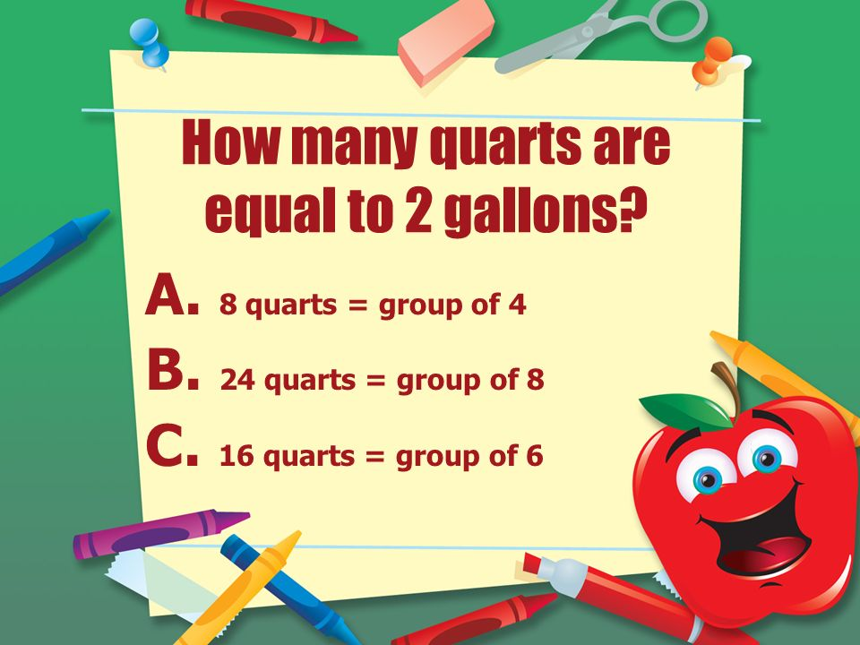 How Many Quarts Are Equal To 2 Gallons A 8 Quarts Group Of