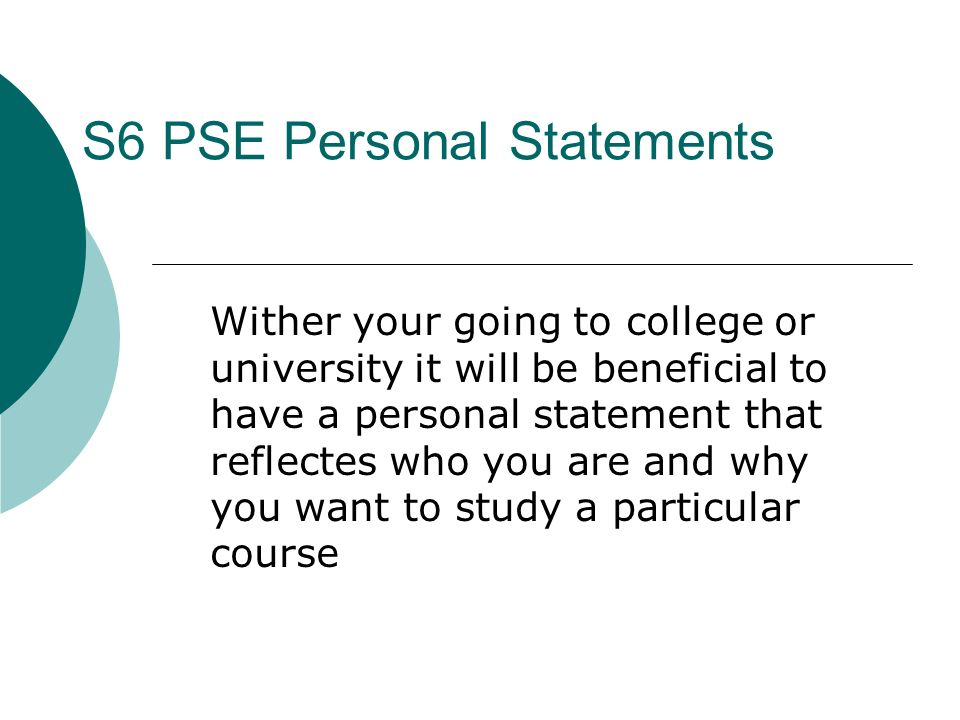 S6 PSE Personal Statements Objective: To complete a personal ...