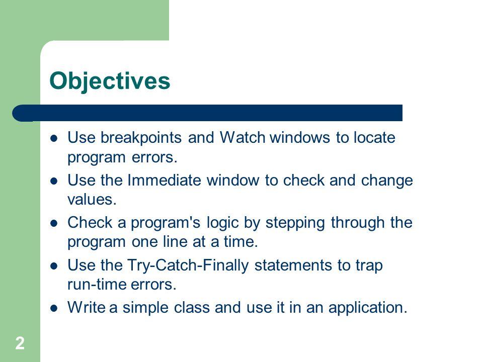1 Lesson 7 — Debugging and Simple Classes Microsoft Visual