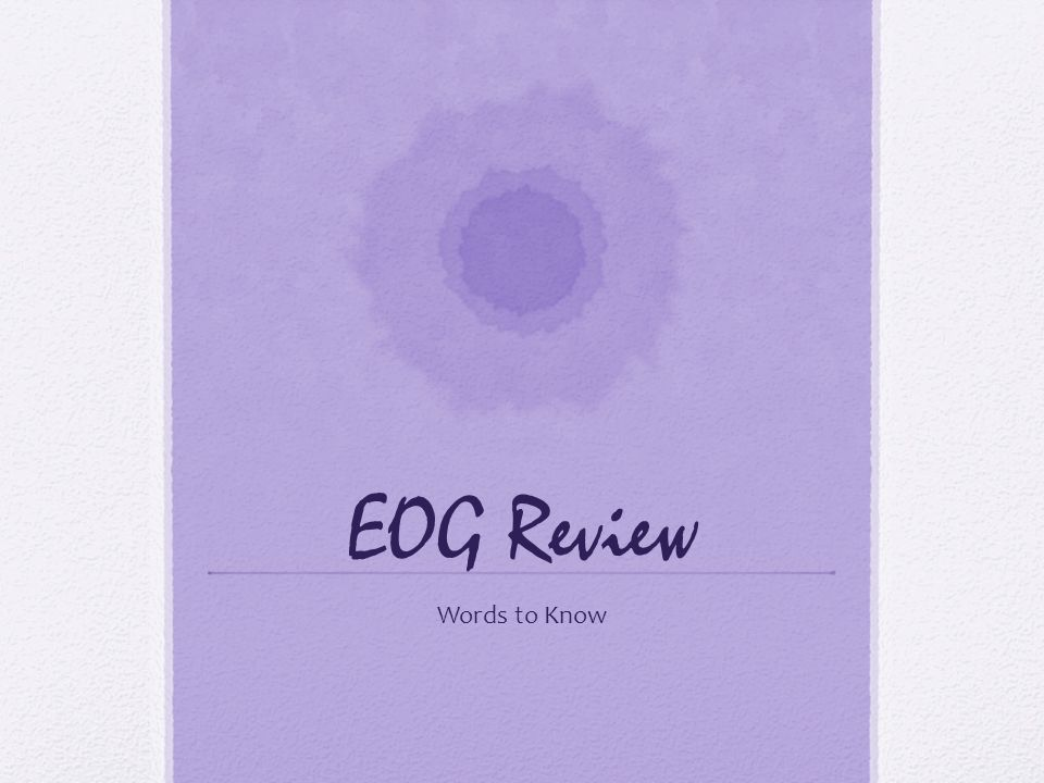 EOG Review Words to Know