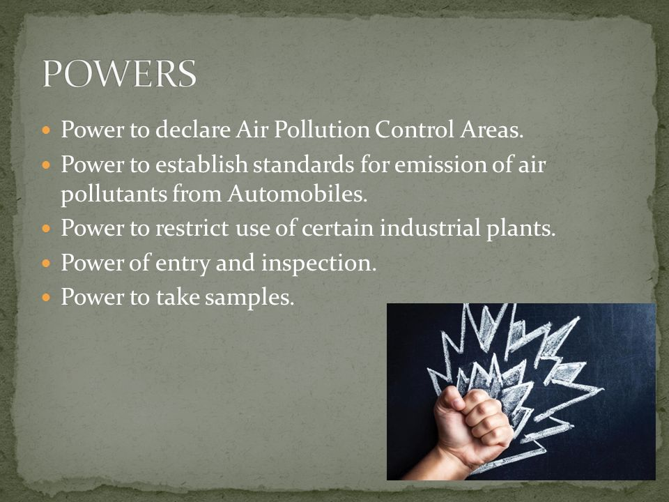 Power to declare Air Pollution Control Areas.