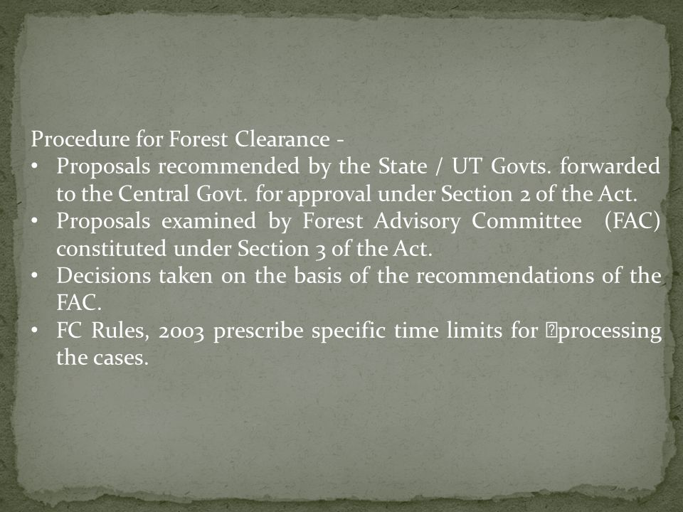 Procedure for Forest Clearance - Proposals recommended by the State / UT Govts.
