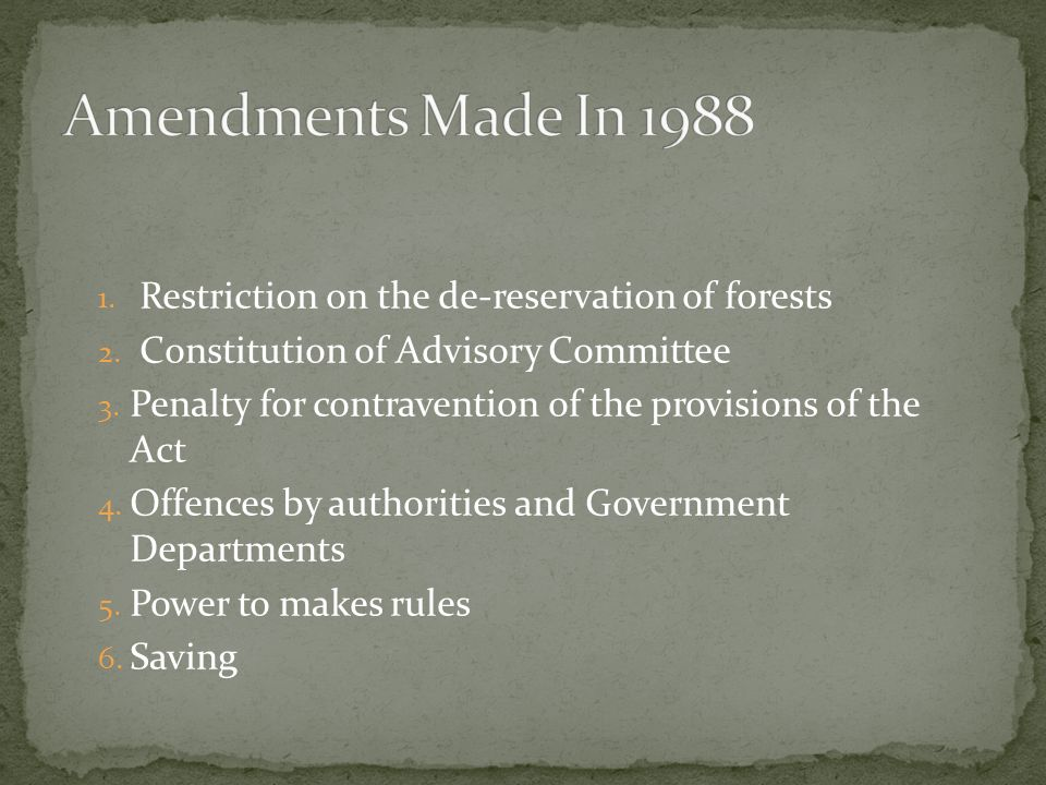 1. Restriction on the de-reservation of forests 2.