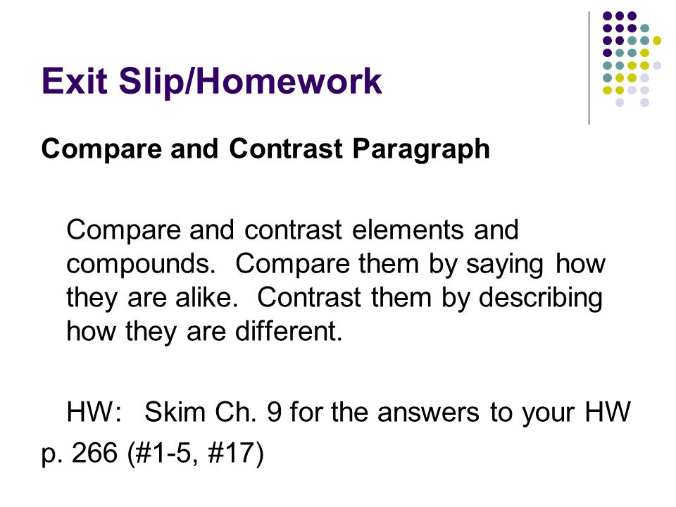 Elements/Compounds. Admit Slip Which of the following is a ...