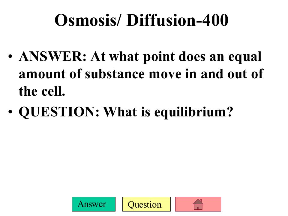 Question Answer Osmosis/ Diffusion-300 ANSWER: In the egg lab what liquid had a low concentration of water.