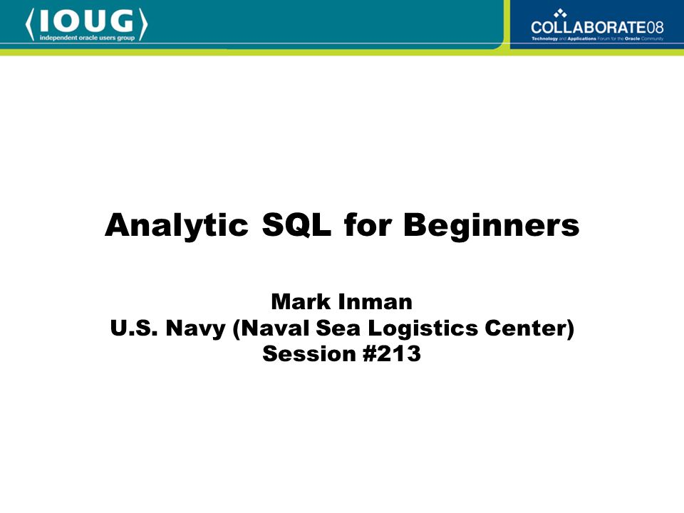 Mark Inman U S  Navy (Naval Sea Logistics Center) Session #213