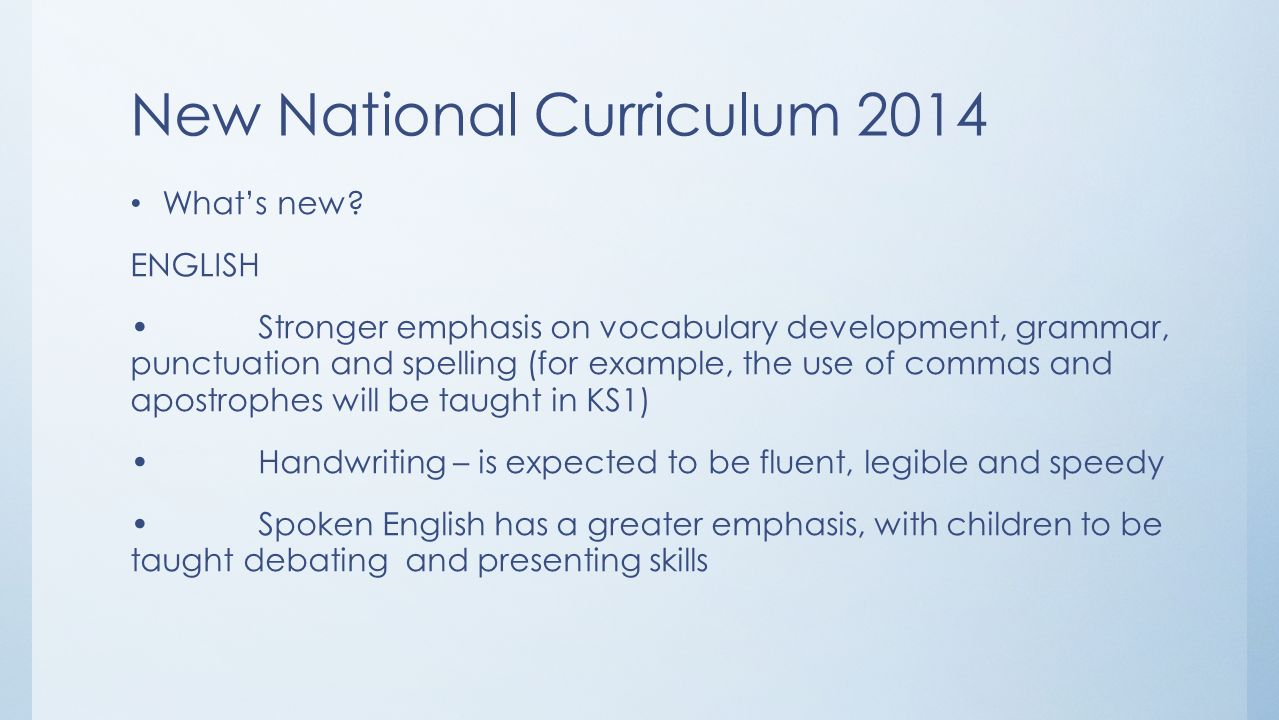 New National Curriculum 2014 What's new.
