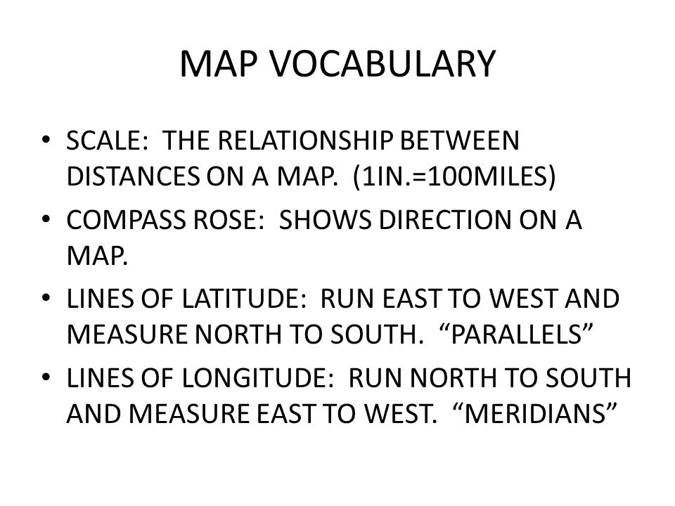 MAP VOCABULARY SCALE: THE RELATIONSHIP BETWEEN DISTANCES ON A MAP.