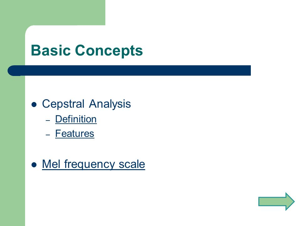 CEPSTRAL ANALYSIS Cepstral analysis synthesis on the mel frequency