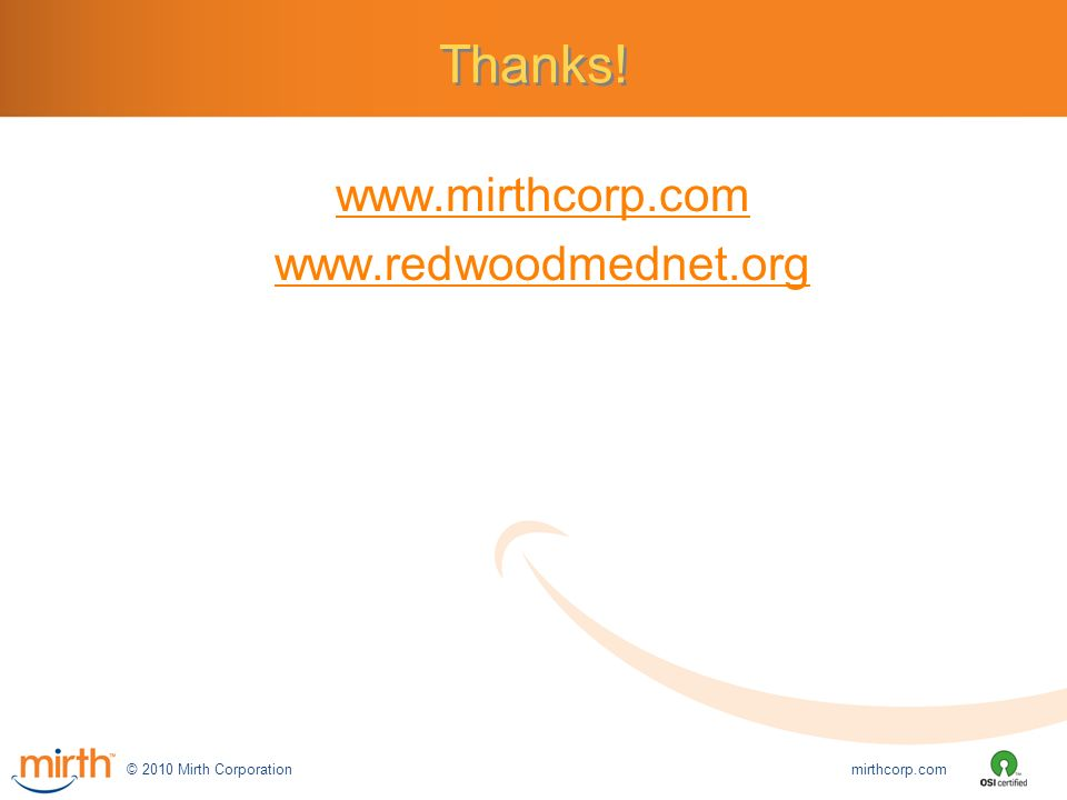 Building the Redwood MedNet HIE with Mirth Open Source Tools - ppt