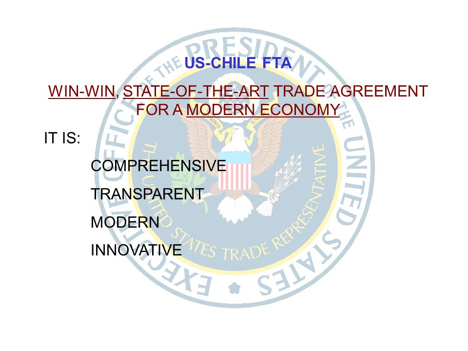 United States Chile Free Trade Agreement Executive Office Of The