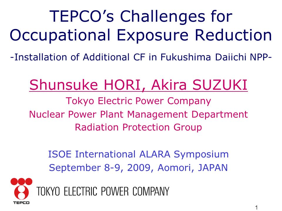 1 TEPCO's Challenges for Occupational Exposure Reduction