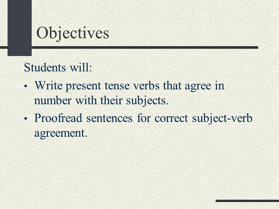 Subject Verb Agreement Unit 3 Lesson 8 Objectives Students Will