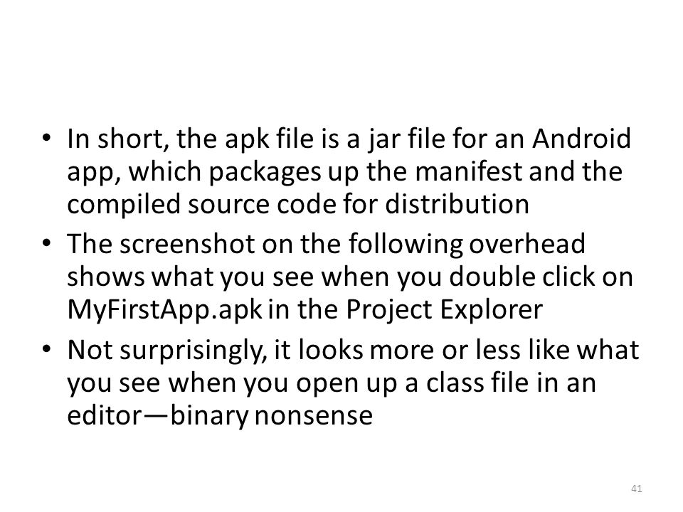 Android 3: Exploring Apps and the Development Environment Kirk Scott