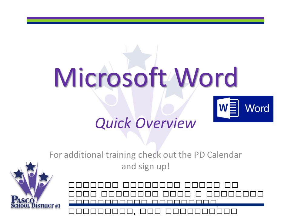 microsoft word quick overview for additional training check out the
