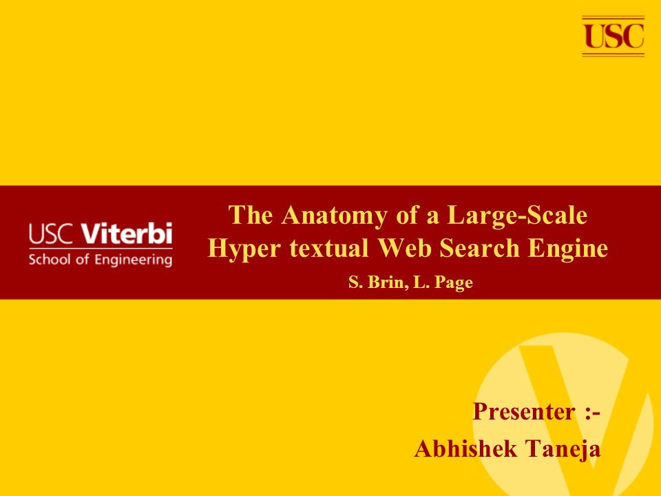 The Anatomy of a Large-Scale Hyper textual Web Search Engine S. Brin ...