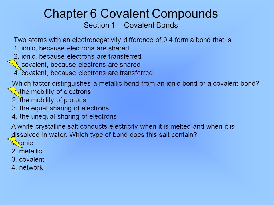 Chapter 6 Covalent Compounds Section 1 Bonds Two Atoms With An Electronegativity Difference Of