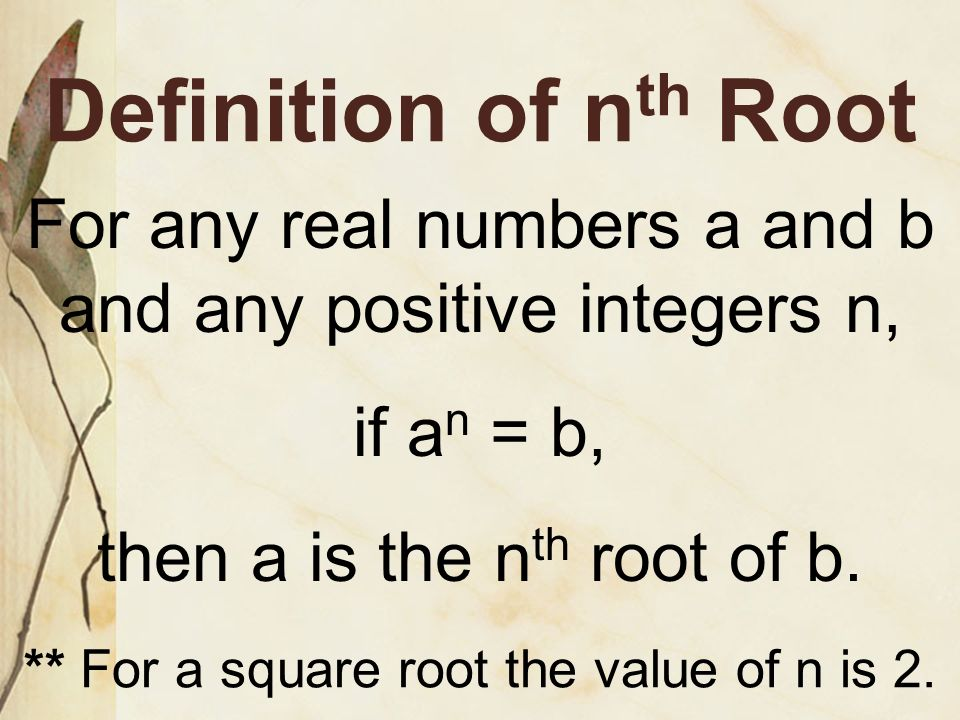 5.5 Roots of Real Numbers and Radical Expressions