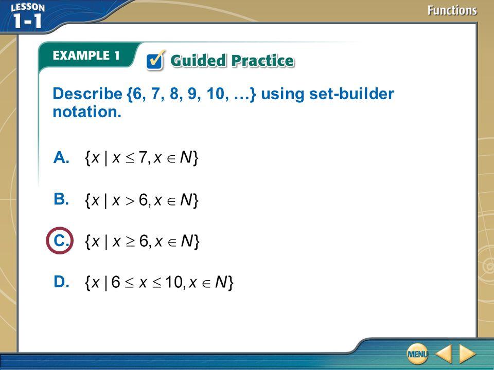 2. 1 – sets. Examples: set-builder notation using set-builder.