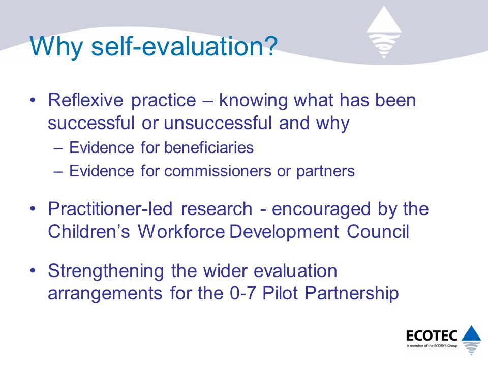 Why self-evaluation.