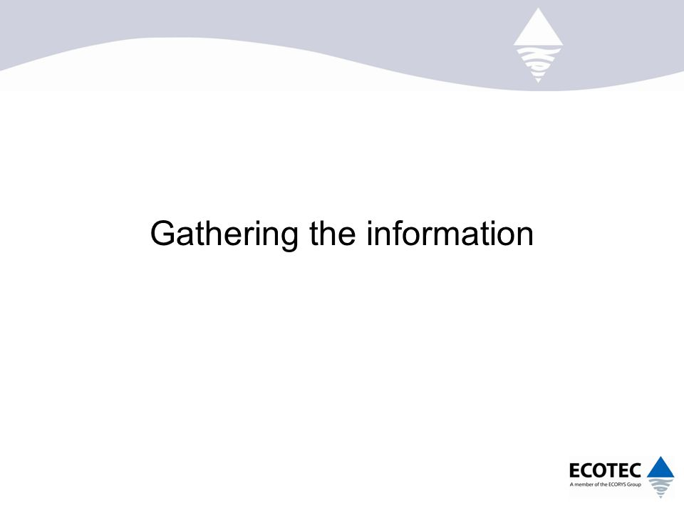 Gathering the information