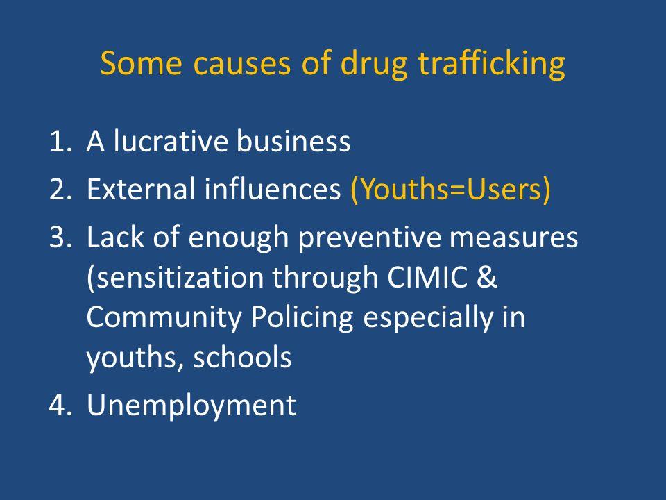 causes for drug trafficking