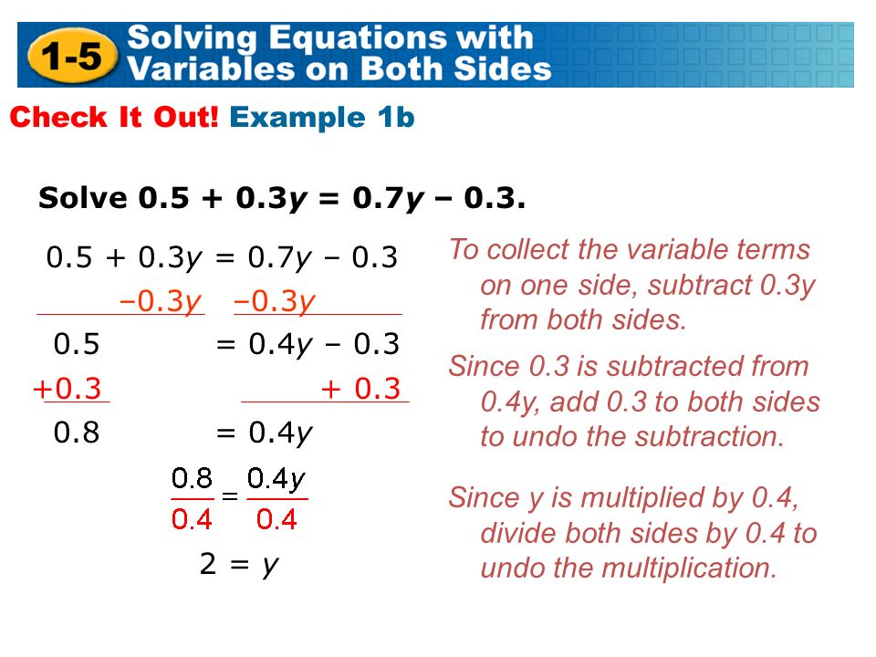 Solve y = 0.7y – 0.3. Check It Out.